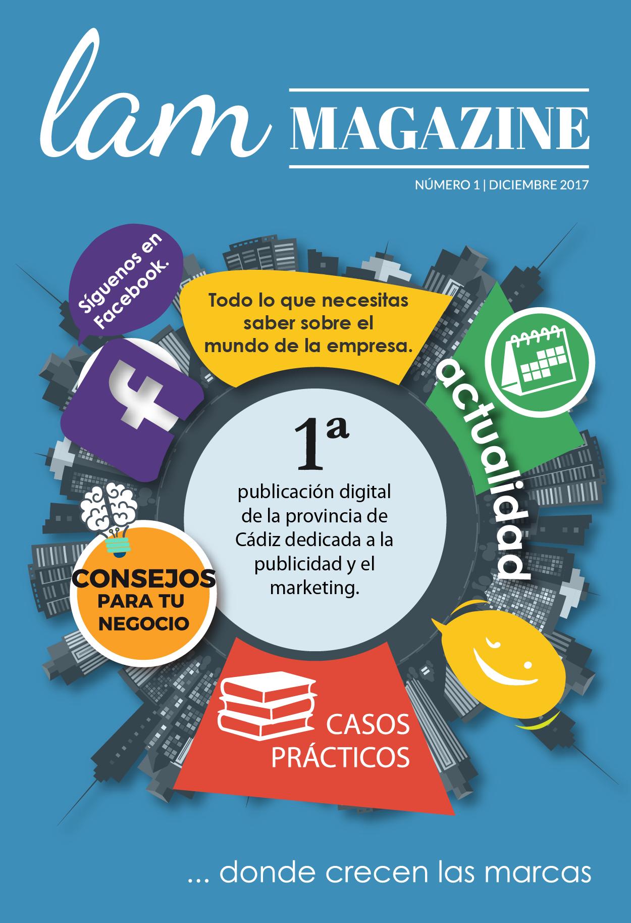 LAM Magazine, Primera Revista Sobre Marketing Y Comunicación De La Provincia De Cádiz.